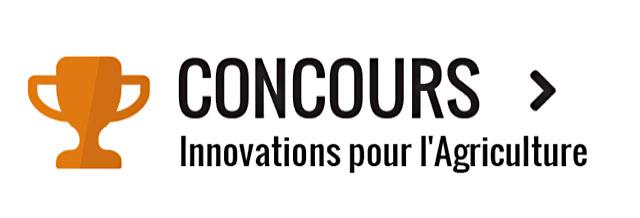 Concours Innovations pour l'Agriculture
